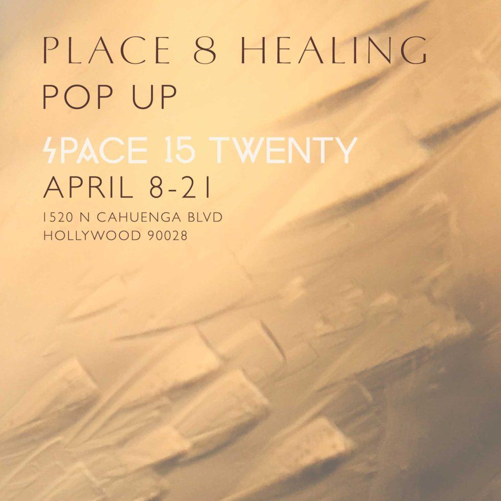 place 8 healing space15twenty pop up