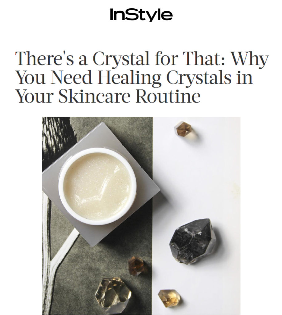 Place 8 Healing - InStyle.com - Skincare with Crystals