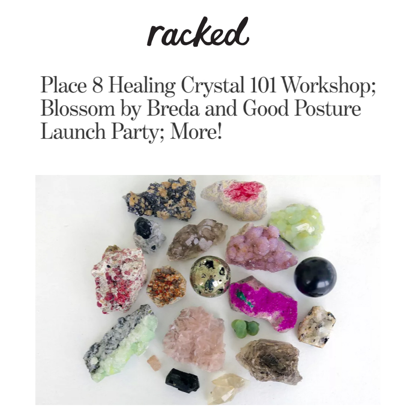 Place 8 Healing - Racked LA - Crystal Healing Workshop Los Angeles